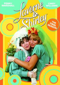 Laverne And Shirley - The Final Season