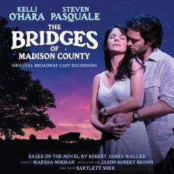 The Bridges Of Madison County - Original Broadway Cast Recording