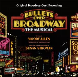 Bullets Over Broadway - Original Broadway Cast Recording