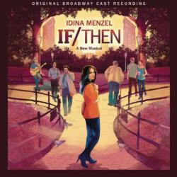 If/Then - Original Broadway Cast Recording