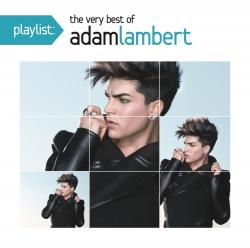 Playlist - The Very Best Of Adam Lambert