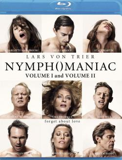 Nymphomaniac: Volume I and Volume II