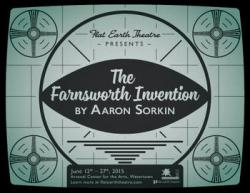 'The Farnsworth Invention' continues through June 27 at the Arsenal Center for the Arts in Watertown