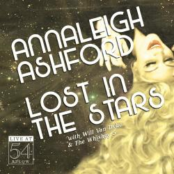 Annaleigh Ashford: Lost In The Stars - Live At 54 Below