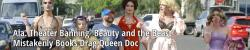 Ala. Theater Banning 'Beauty and the Beast' Mistakenly Books Drag Queen Doc