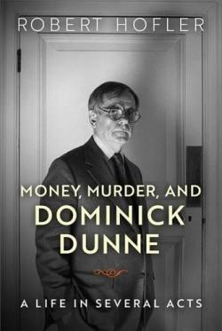 Money, Murder and Dominick Dunne