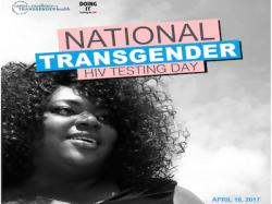 April 18 is National Transgender HIV Testing Day