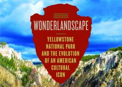'Wonderland Escape' Tells Story of Yellowstone National Park