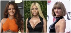 From left to right: Rihanna, Nicki Minaj, and Taylor Swift.