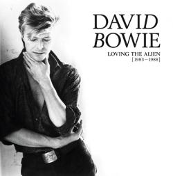 David Bowie: Loving The Alien (1983-1988)