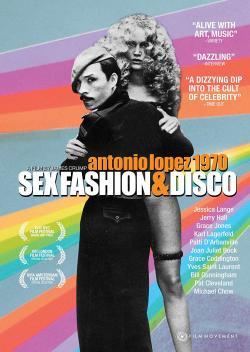 Antonio Lopez 1970 - Sex, Fashion, & Disco