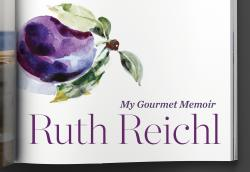 Ruth Reichl Chats About Chicken Soup and Gourmet Magazine