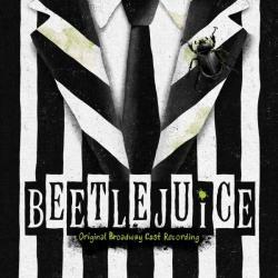 Beetlejuice - Original Broadway Cast Recording