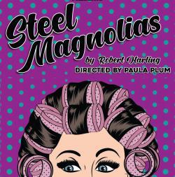 'Steel Magnolias' Celebrates 30th Anniversary at Club Cafe