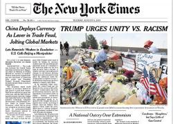 "This image shows a tweeted version of The New York Times front page for Tuesday, Aug. 6, 2019, with a headline that reads: """"TRUMP URGES UNITY VS. RACISM."""