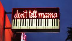 So, I've Heard.... Nights at Don't Tell Mama