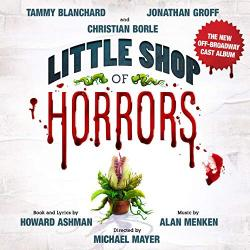 Little Shop of Horrors - New Off-Broadway Cast Recording