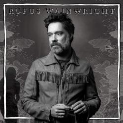 Review: 'Unfollow The Rules' Showcases Rufus Wainwright's Songwriting