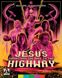 "Review: Sci-Fi Meets Kung Fu in Arrow's ""Jesus Shows You The Way To The Highway"" Now On Blu-ray"