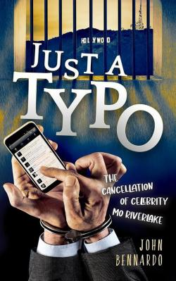 "Review: ""Just A Typo: The Cancellation Of Celebrity Mo Riverlake"" is Satire Ripped from the Headlines"