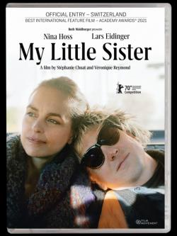 Review: Heady Lyricism and Fierce Acting Comes to DVD in 'My Little Sister'