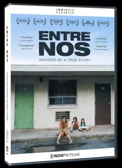 Review: 'Entre Nos' a Perfect Example of What Great Independent Cinema Can Look Like