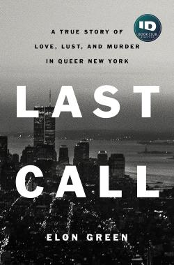 Review: 'Last Call' a Chilling, Compelling True-Crime Story of Serial Gay Killings