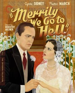 Review: Dorothy Arzner's 'Merrily We Go To Hell' Upends The Public Norms of a Patriarchal Society