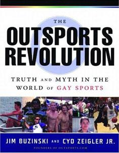 Outsports Revolution: Truth & Myth in the World of Gay Sports
