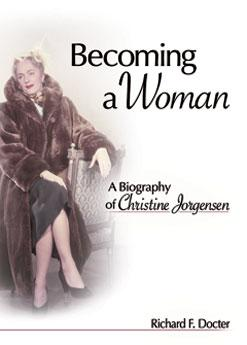 Becoming a Woman: The Christine Jorgensen Story