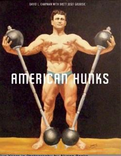 American Hunks: The Muscular Male Body in Popular Culture