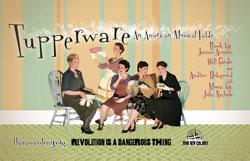 Tupperware: An American Musical Fable