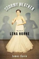 Stormy Weather - The Life of Lena Horne