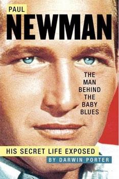 Paul Newman :: His Secret Life Exposed