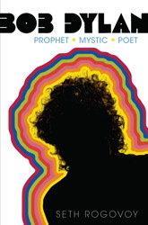 the cover of Bob Dylan: Prophet. Mystic. Poet