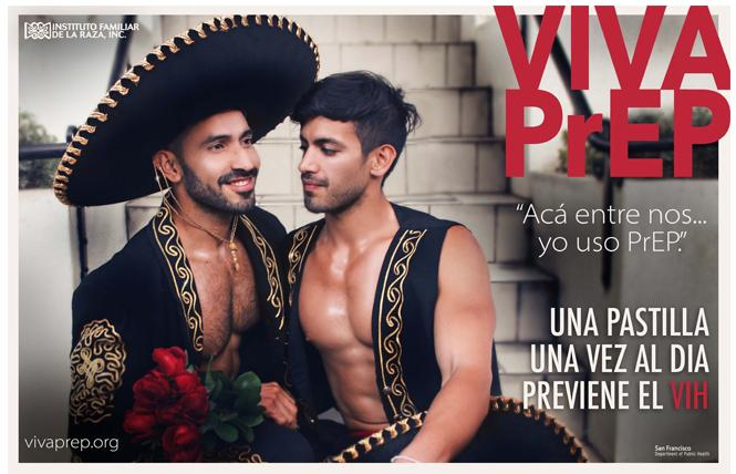 Instituto Familiar de la Raza has launched a new Spanish-language campaign to promote PrEP for Latinos. Photo: Courtesy IFR/SFDPH