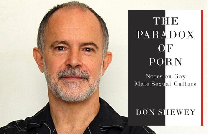 """The Paradox of Porn"" author Don Shewey. Photo: Courtesy the author"