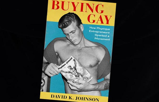 """Buying Gay: How Physique Entrepreneurs Sparked A Movement"""