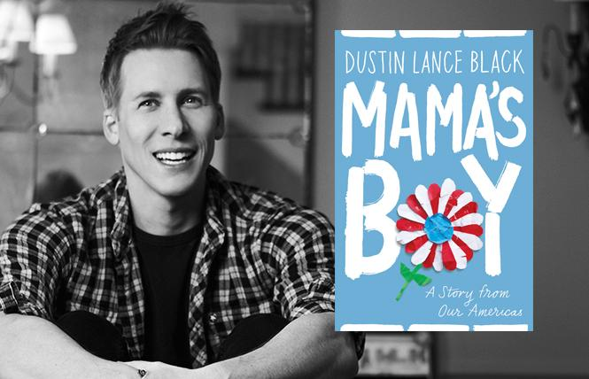 """Mama's Boy: A Story from Our Americas"" author Dustin Lance Black. Photo: Raul Romo"