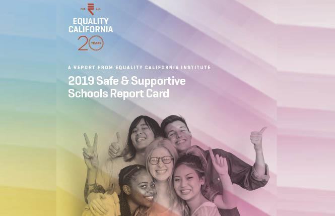 Equality California has released its first report card looking at how school districts are educating LGBTQ students.