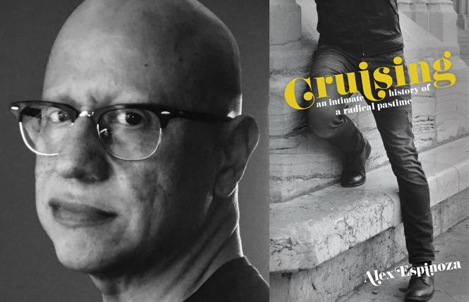 """Cruising: An Intimate History of a Radical Pastime"" author Alex Espinosa. Photo: The Unnamed Press"