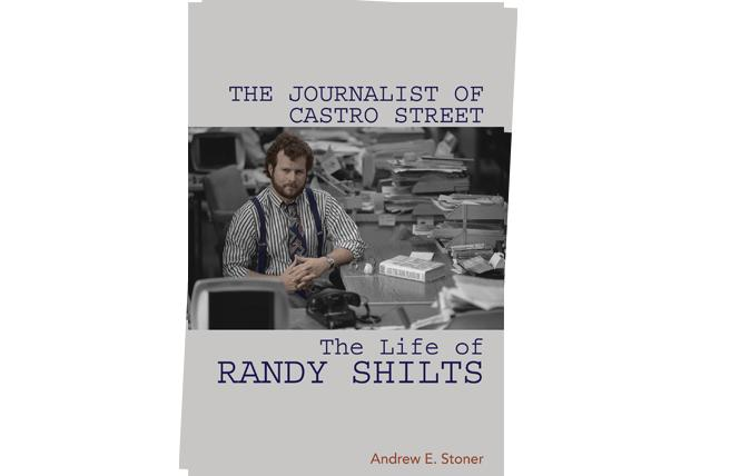 """The Journalist of Castro Street: The Life of Randy Shilts"" reconsiders the gay reporter."