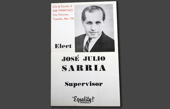 An original campaign poster for José Sarria's 1961 campaign for San Francisco supervisor is part of the collections at the GLBT Historical Society. Photo: Rick Gerharter