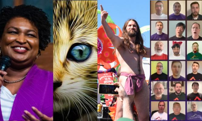 Stacey Abrams at Manny's, Cat Video Fest, Hunky Jesus Contest and SF Gay Men's Chorus; just some of the online events.