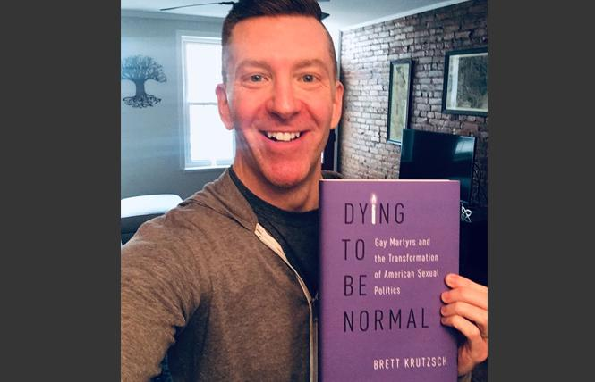 "Brett Krutzsch has written Dying To Be Normal: Gay Martyrs and the Transformation of American Sexual Politics."" Photo: Courtesy Twitter"