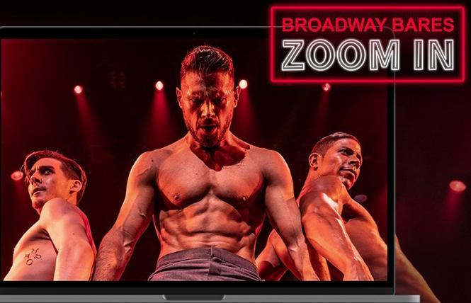 Broadway Bares 'zooms in' online Aug. 1