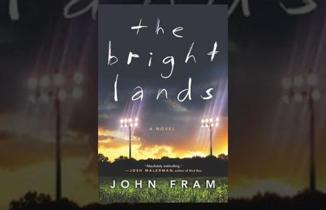 Friday night frights: 'The Bright Lands' by John Fram
