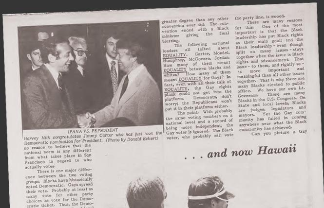 Harvey Milk's column from the July 22, 1976 issue of the Bay Area Reporter included a photo of him shaking hands with then-Democratic presidential nominee Jimmy Carter. Photo: Courtesy B.A.R. Archive