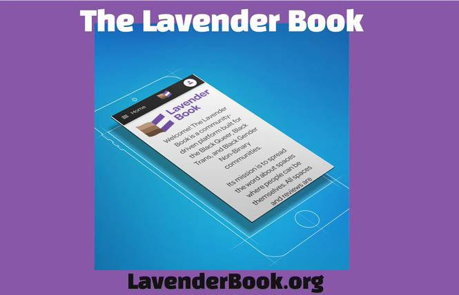 The Lavender Book is a new web-based crowdsourced app developed by the National Black Justice Coalition and Out in Tech to help LGBTQ Black people find safe spaces. Photo: Courtesy NBJC