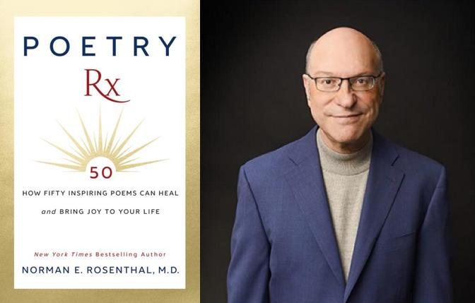 'Poetry Rx' editor Norman E. Rosenthal, M.D